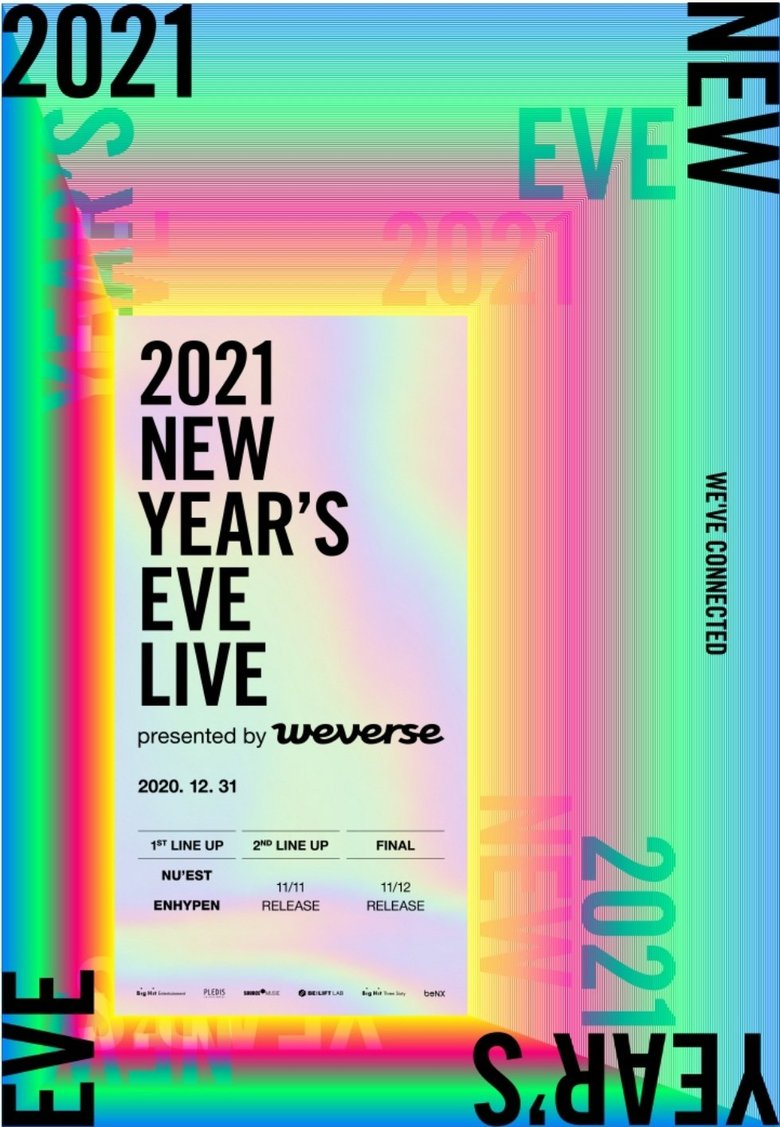 2021 New Year S Eve Live By Weverse Lineup And Live Stream Kpopmap Kpop Kdrama And Trend Stories Coverage
